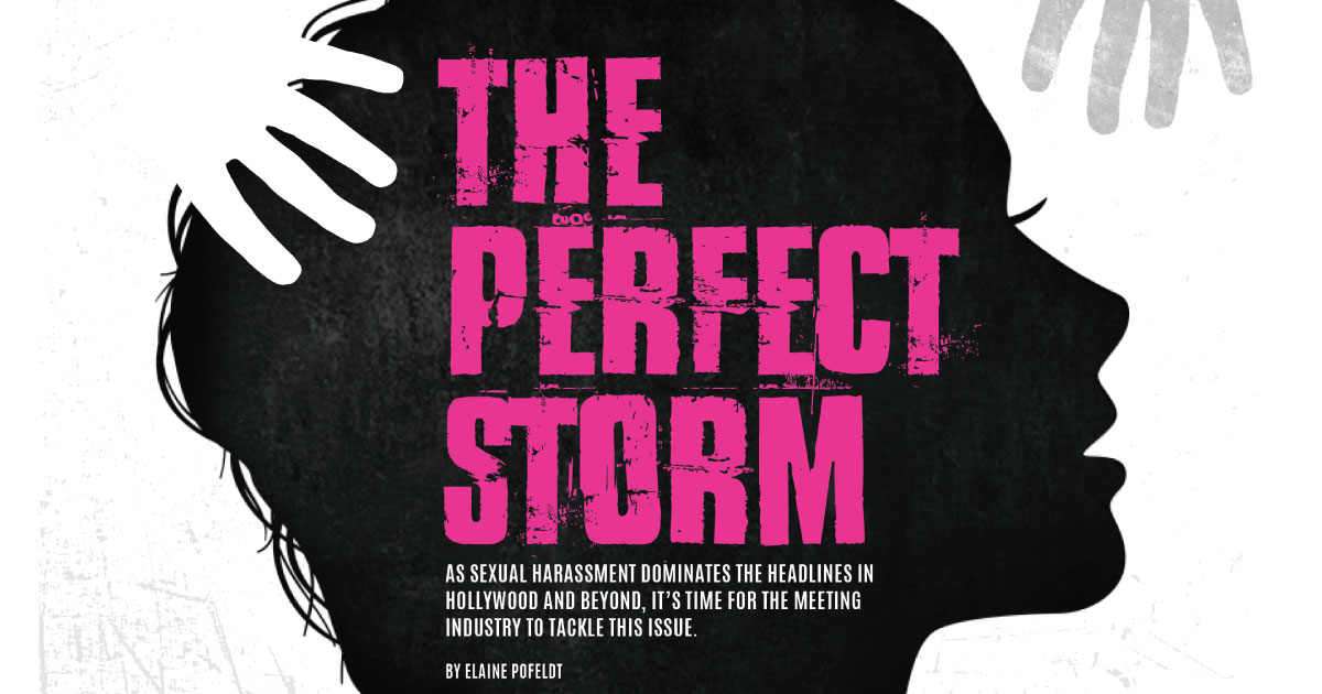 The Perfect Storm: Sexual Harassment In The Meeting Industry