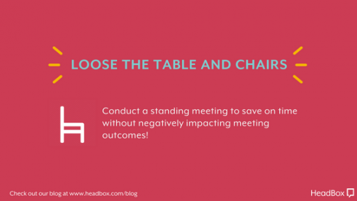 Loose The Table & Chairs - Better Meeting Outcomes
