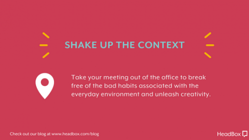 Shake Up The Context - Better Meeting Outcomes