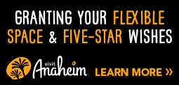 Granting your flexible space and five-star wishes Visit Anaheim