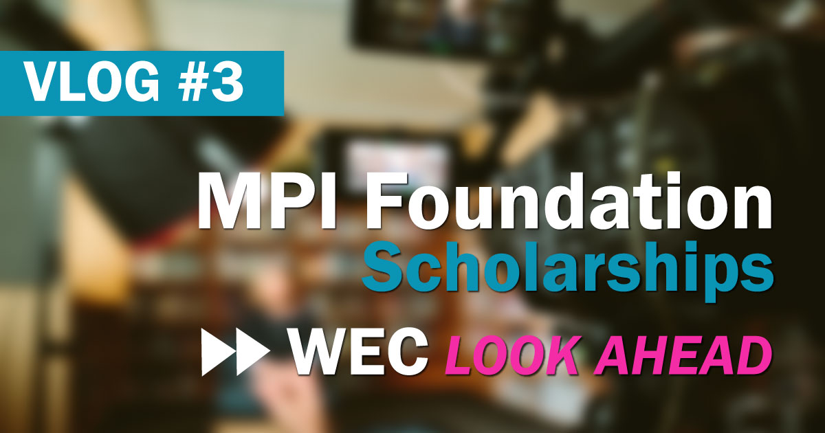 WEC 2018 Scholarships - MPI Foundation