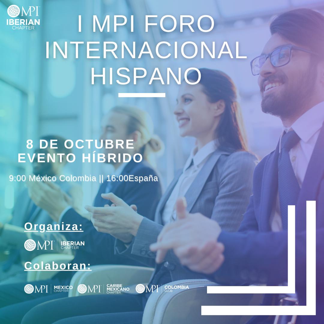Primer evento híbrido organizado por MPI Iberian en colaboración con MPI México, MPI Colombia y MPI Caribe México
