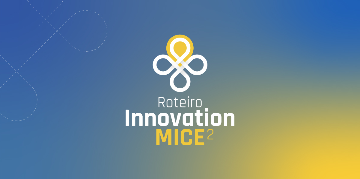 Roteiro Innovation MICE 2019